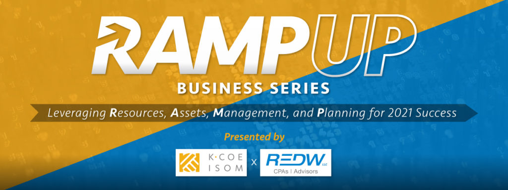 Ramp Up Business Series from KCoe Isom and REDW