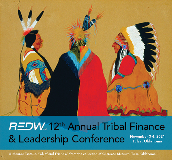 REDW's 12th Annual Tribal Finance & Leadership Conference